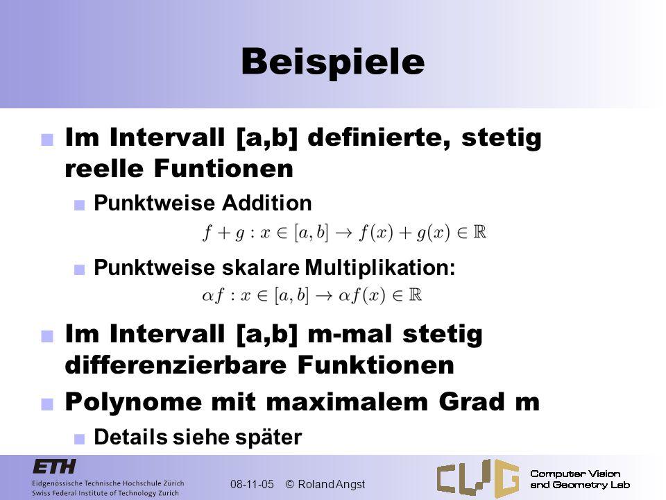 Beispiele Im Intervall [a,b] definierte, stetig reelle Funtionen